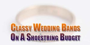 Classy-Wedding-Bands-On-A-Shoestring-Budget