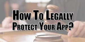 How-To-Legally-Protect-Your-App
