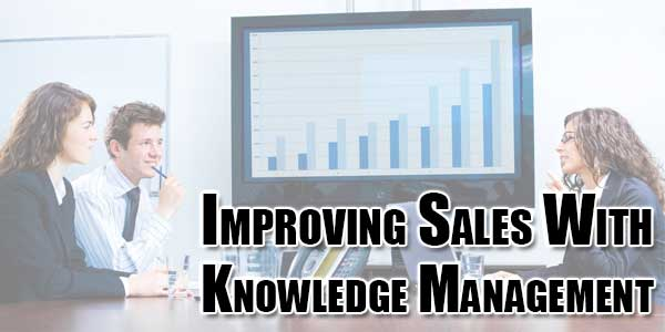 Improving-Sales-With-Knowledge-Management