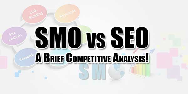 SMO-vs-SEO-A-Brief-Competitive-Analysis