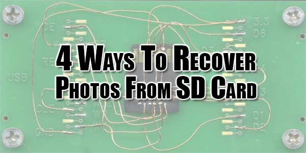 4-Ways-To-Recover-Photos-From-SD-Card