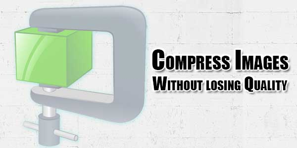 Compress-Images-Without-losing-Quality
