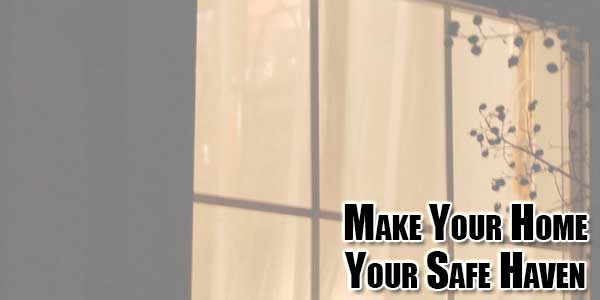 Make-Your-Home-Your-Safe-Haven