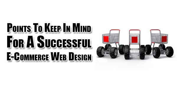 Points-To-Keep-In-Mind-For-A-Successful-E-Commerce-Web-Design