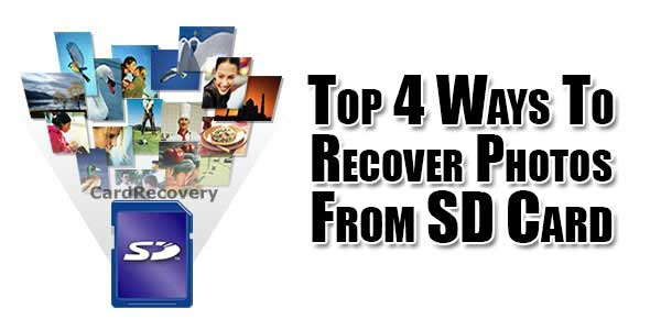 Top-4-Ways-To-Recover-Photos-From-SD-Card