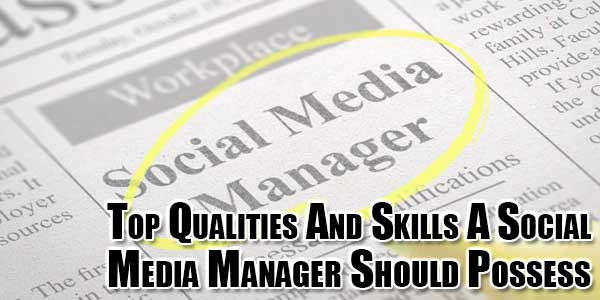 Top-Qualities-And-Skills-A-Social-Media-Manager-Should-Possess