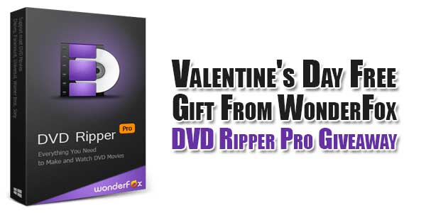 Valentine's-Day-Free-Gift-From-WonderFox---DVD-Ripper-Pro-Giveaway