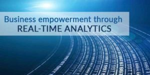 Business-Empowerment-Through-Real-Time-Analytics