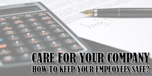 Care-For-Your-Company--How-To-Keep-Your-Employees-Safe