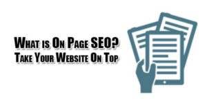 What-is-On-Page-SEO-Take-Your-Website-On-Top