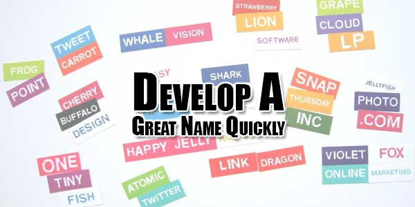 Develop-A-Great-Name-Quickly