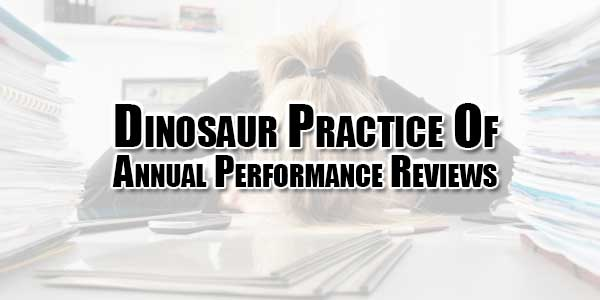 Dinosaur-Practice-Of-Annual-Performance-Reviews