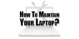 How-To-Maintain-Your-Laptop