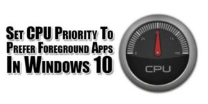 Set-CPU-Priority-To-Prefer-Foreground-Apps-In-Windows-10