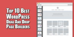 Top-10-Best-WordPress-Drag-And-Drop-Page-Builders