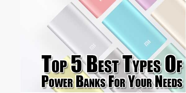Top-5-Best-Types-Of-Power-Banks-For-Your-Needs