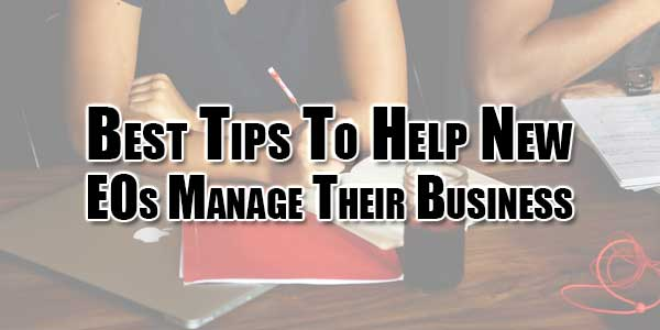 Best-Tips-To-Help-New-CEOs-Manage-Their-Business