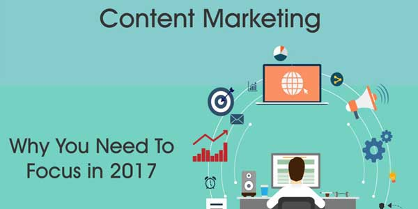 Content-Marketing--Why-You-Need-To-Focus-In-2017-Infographics