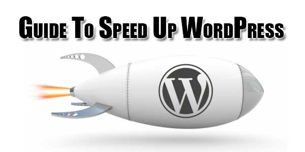 Guide-To-Speed-Up-WordPress