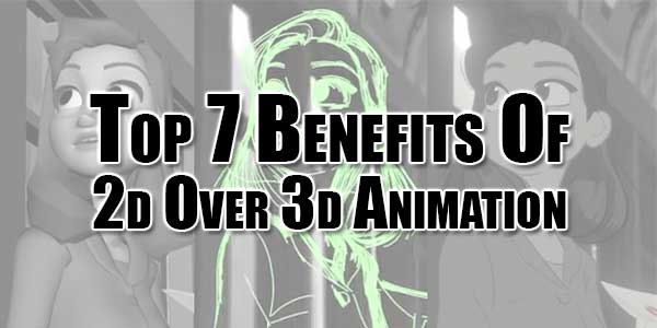 Top-7-Benefits-Of-2d-Over-3d-Animation