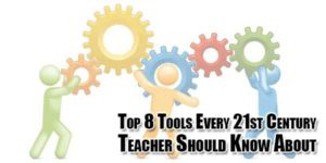Top-8-Tools-Every-21st-Century-Teacher-Should-Know-About