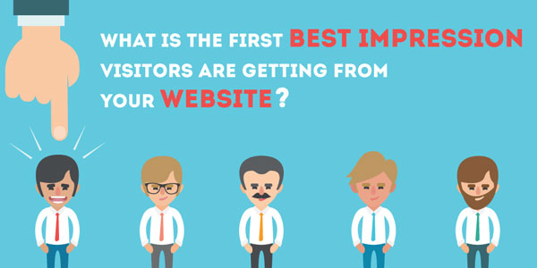 What-Is-The-First-Best-Impression-Visitors-Are-Getting-From-Your-Website
