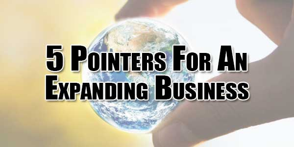 5-Pointers-For-An-Expanding-Business