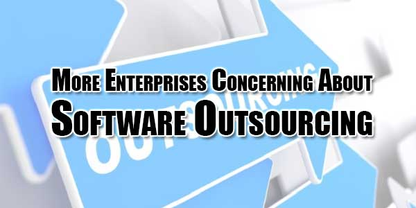 More-Enterprises-Concerning-About-Software-Outsourcing