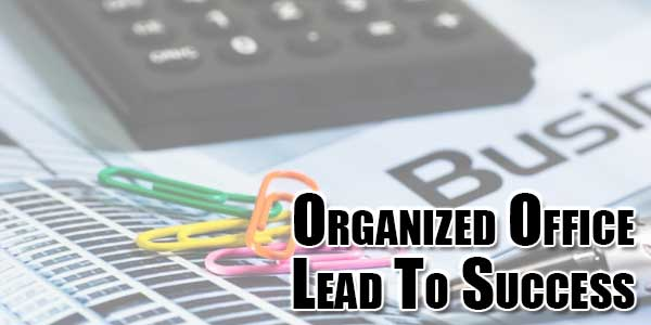 Organized-Office-Lead-To-Success