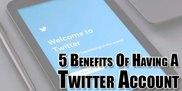 5-Benefits-Of-Having-A-Twitter-Account