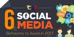6-Social-Media-Behaviors-To-Avoid-In-2017-INFOGRAPHICS