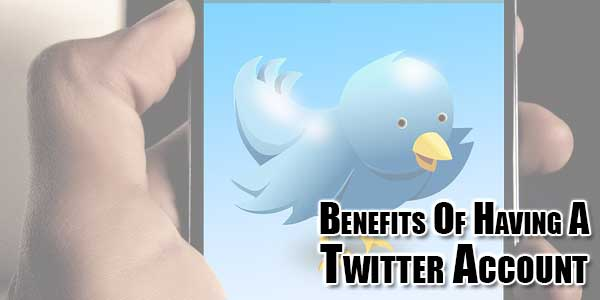Benefits-Of-Having-A-Twitter-Account