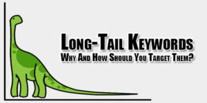 Long-Tail-Keywords--Why-And-How-Should-You-Target-Them