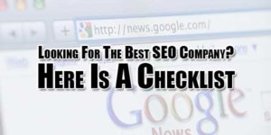 Looking-For-The-Best-SEO-Company--Here-Is-A-Checklist