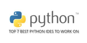 Top-7-Best-Python-IDEs-To-Work-On
