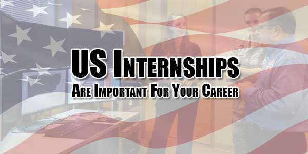 US-Internships-Are-Important-For-Your-Career