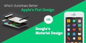 Which-Outshines-Better-Apple's-Flat-Design-or-Google's-Material-Design