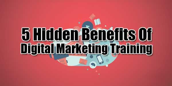 5-Hidden-Benefits-Of-Digital-Marketing-Training