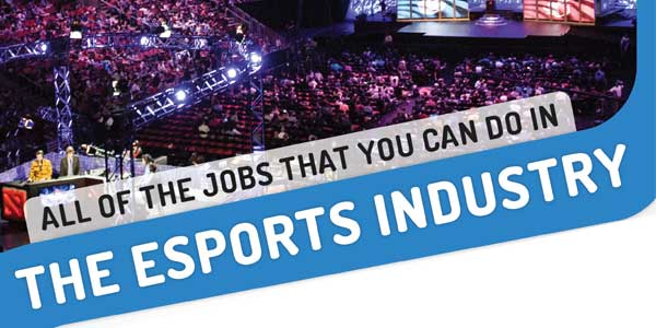 All-The-Job-That-You-Can-Do-In-The-ESports-Industry-Infographics
