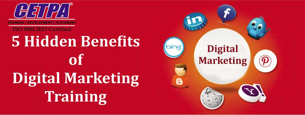 CETPA---5-Hidden-Benefits-Of-Digital-Marketing-Training