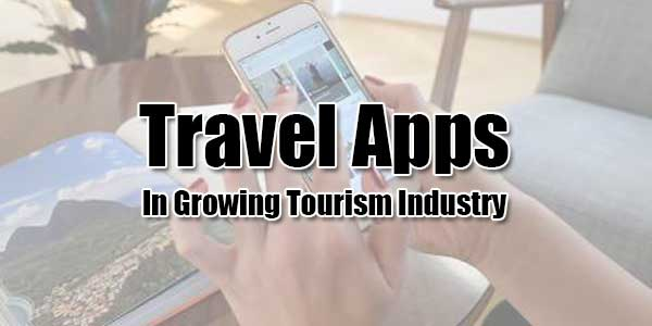 Travel-Apps-In-Growing-Tourism-Industry