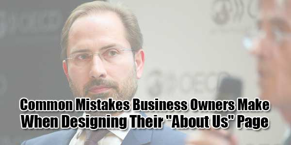 Common-Mistakes-Business-Owners-Make-When-Designing-Their-About-Us-Page
