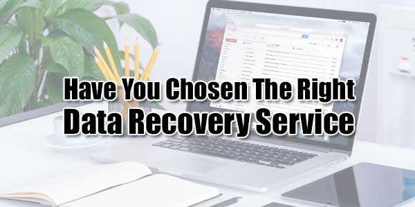 Have-You-Chosen-The-Right-Data-Recovery-Service