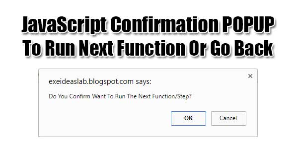 JavaScript-Confirmation-POPUP-To-Run-Next-Function-Or-Go-Back