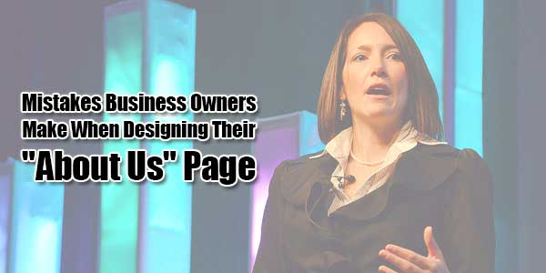 Mistakes-Business-Owners-Make-When-Designing-Their-About-Us-Page