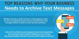 Top-Reasons-Why-Your-Business-Needs-To-Archive-Text-Messages-Infograph