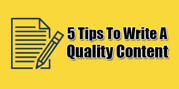 5-Tips-To-Write-A-Quality-Content