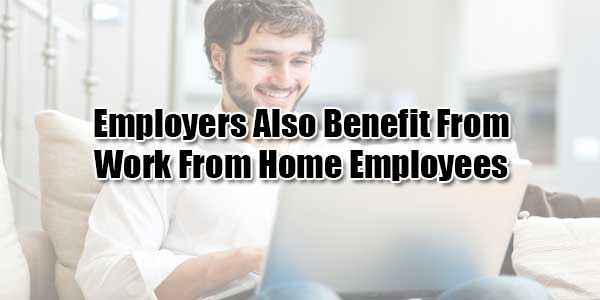 Employers-Also-Benefit-From-Work-From-Home-Employees