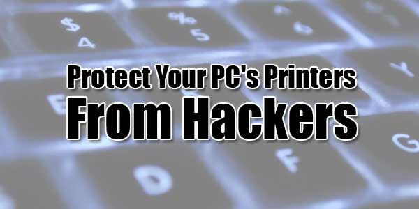 Protect-Your-PC's-Printers-From-Hackers