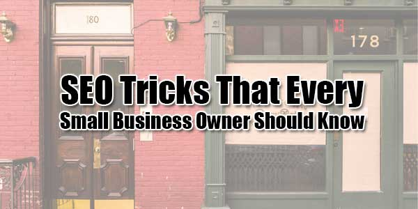 SEO-Tricks-That-Every-Small-Business-Owner-Should-Know